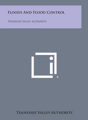 Floods and Flood Control: Tennessee Valley Authority