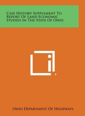 Case History Supplement to Report of Land Economic Studies in the State of Ohio