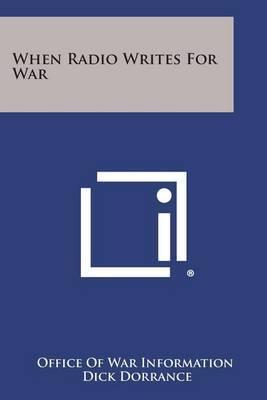 When Radio Writes for War