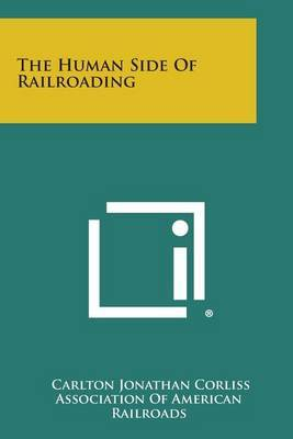 The Human Side of Railroading