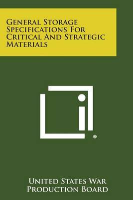 General Storage Specifications for Critical and Strategic Materials
