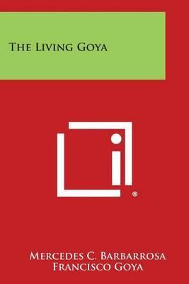 The Living Goya