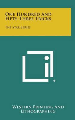 One Hundred and Fifty-Three Tricks: The Star Series