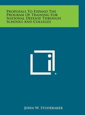 Proposals to Expand the Program of Training for National Defense Through Schools and Colleges