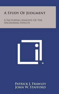 A Study of Judgment: A Factoring Analysis of the Anchoring Effects