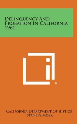 Delinquency and Probation in California 1961
