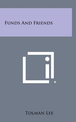 Funds and Friends