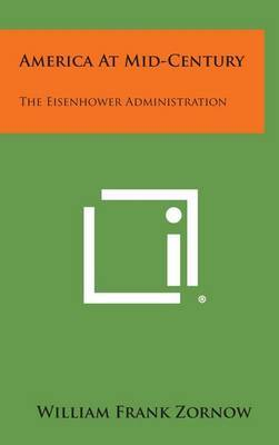 America at Mid-Century: The Eisenhower Administration