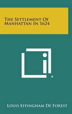 The Settlement of Manhattan in 1624