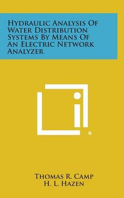 Hydraulic Analysis of Water Distribution Systems by Means of an Electric Network Analyzer