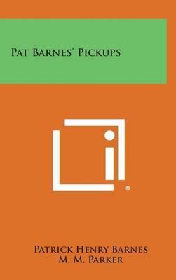Pat Barnes' Pickups
