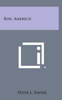Rise, America!