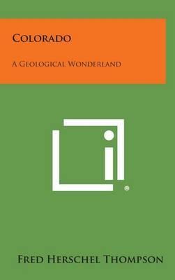 Colorado: A Geological Wonderland