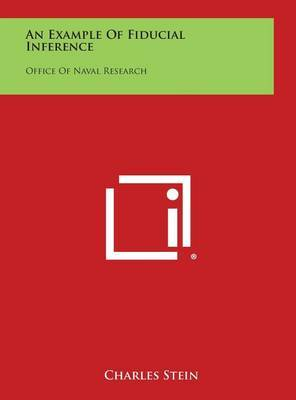 An Example of Fiducial Inference: Office of Naval Research