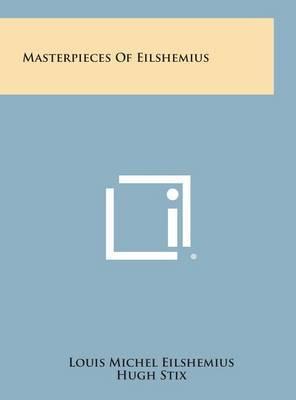 Masterpieces of Eilshemius
