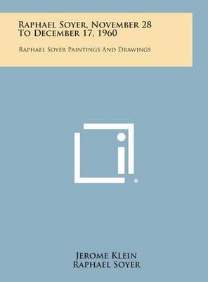 Raphael Soyer, November 28 to December 17, 1960: Raphael Soyer Paintings and Drawings