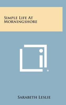 Simple Life at Morningshore