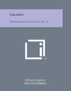 Galaxies: Brookhaven Lecture Series, No. 13