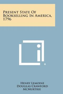 Present State of Bookselling in America, 1796