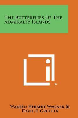 The Butterflies of the Admiralty Islands