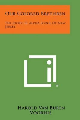 Our Colored Brethren: The Story of Alpha Lodge of New Jersey