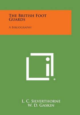 The British Foot Guards: A Bibliography