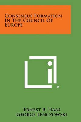Consensus Formation in the Council of Europe