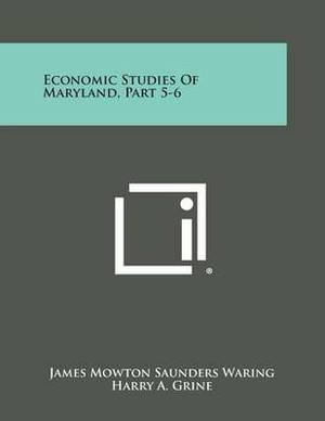 Economic Studies of Maryland, Part 5-6