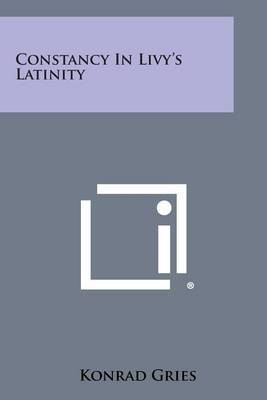 Constancy in Livy's Latinity