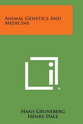 Animal Genetics and Medicine