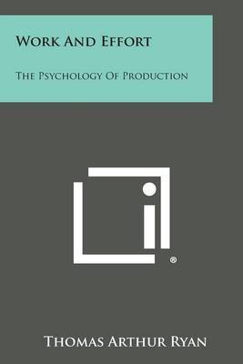 Work and Effort: The Psychology of Production