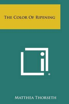 The Color of Ripening