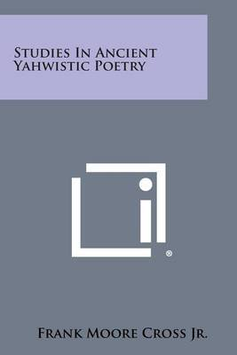Studies in Ancient Yahwistic Poetry