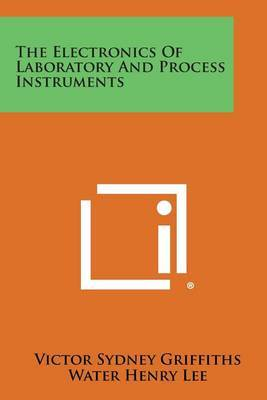 The Electronics of Laboratory and Process Instruments