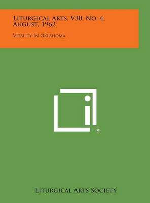 Liturgical Arts, V30, No. 4, August, 1962: Vitality in Oklahoma