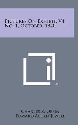 Pictures on Exhibit, V4, No. 1, October, 1940