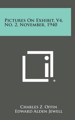 Pictures on Exhibit, V4, No. 2, November, 1940