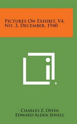 Pictures on Exhibit, V4, No. 3, December, 1940