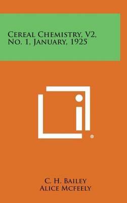 Cereal Chemistry, V2, No. 1, January, 1925