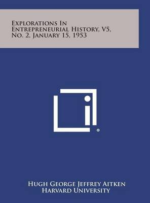 Explorations in Entrepreneurial History, V5, No. 2, January 15, 1953