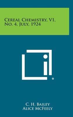 Cereal Chemistry, V1, No. 4, July, 1924