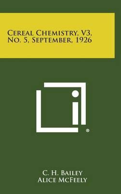 Cereal Chemistry, V3, No. 5, September, 1926