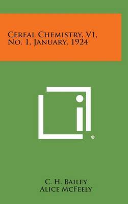 Cereal Chemistry, V1, No. 1, January, 1924