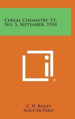 Cereal Chemistry, V1, No. 5, September, 1924