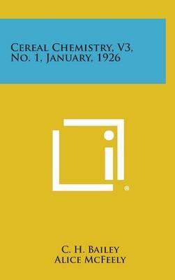 Cereal Chemistry, V3, No. 1, January, 1926