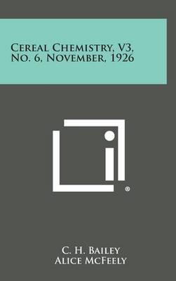 Cereal Chemistry, V3, No. 6, November, 1926