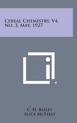 Cereal Chemistry, V4, No. 3, May, 1927