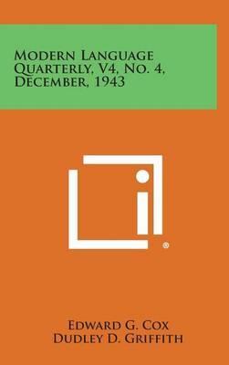Modern Language Quarterly, V4, No. 4, December, 1943