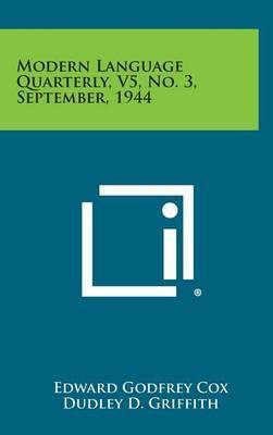 Modern Language Quarterly, V5, No. 3, September, 1944
