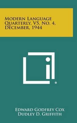 Modern Language Quarterly, V5, No. 4, December, 1944